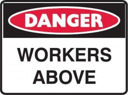 Danger Workers Above 600x450 Poly