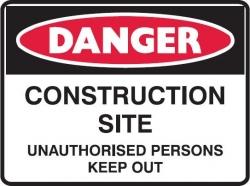 Danger Construction Site 600x450