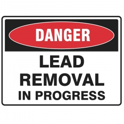 Lead Removal In Progress Sign Poly 600x450