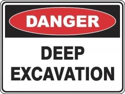 Danger Deep Excavation Sign