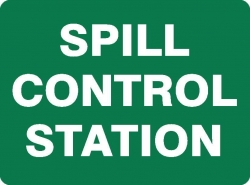 Emergency Spill Control Sign